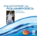 SALE-Aqua Combat vs. Aquaaerobics with Silvia Senati*** AK0391