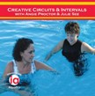 2 SET DVD! Creative Circuits & Intervals with Angie Proctor & Julie See