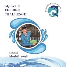 Aquatic Frisbee Challenge with Mushi Harush AK0201